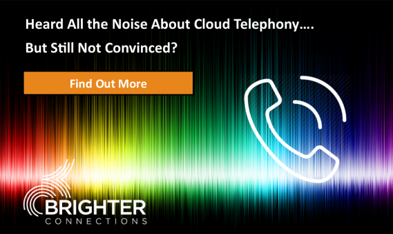 Heard All The Noise About Cloud Telephony – But Still Not Convinced?